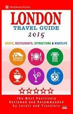 London Travel Guide 2015 : Shops, Restaurants, Attractions and Nightlife in...