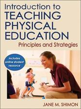 Introduction to Teaching Physical Education : Principles and Strategies by...