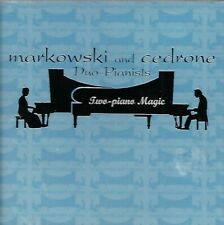Two-Piano Magic by Markowski and Cedrone Duo-Pianists (CD, 2000)