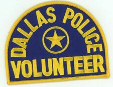 TEXAS TX DALLAS POLICE VOLUNTEER NEW PATCH SHERIFF