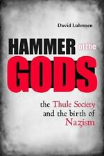 Hammer of the Gods: The Thule Society and the Birth of Nazism-ExLibrary