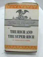 THE RICH AND THE SUPER RICH A Study in the Power of Money Vintage, 1968 HB