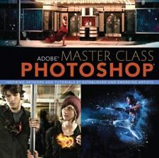 Adobe Master Class: Photoshop Inspiring artwork and tutorials by-ExLibrary