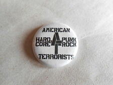 Vintage Punk Rock Band American Terrorist Hard Core Punk Rock Pinback Button