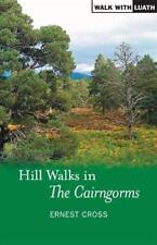 Hill Walks in the Cairngorms (Walk with Luath) by Cross, Ernest | Paperback Book