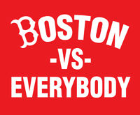 Boston vs Everybody shirt Celtics Red Sox Patriots New England -vs- Redsox Mass