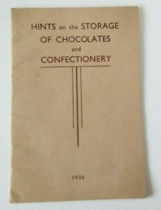 Chocolate and Confectionery booklet Hints on Storage 1936 trade advice 16 pages