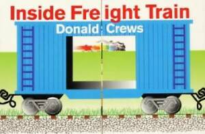 Inside Freight Train - Board book By Crews, Donald - GOOD