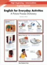 English for Everyday Activities: A Picture Process Dictionary, High Beginning-
