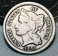 1881 Three Cent Nickel Piece 3C High Grade Details Good Date US Type Coin CC5930
