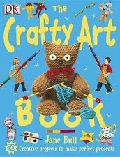 The Crafty Art Book (Jane Bull's Things to Do)-ExLibrary