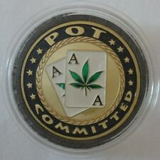 Marijuana POT COMMITTED coin Poker Card Guard Protector with case