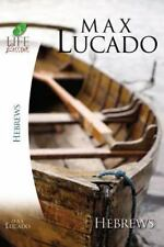 Hebrews (inspirational Bible Study; Life Lessons With Max Lucado): By Max Lucado