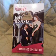 IT HAPPENED ONE NIGHT by Marie Ferrarella, Silhouette 30126 Here Come the Grooms