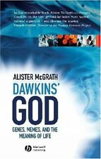 Dawkin's God: Genes, Memes, and the Meaning of Life,Alister E. McGrath