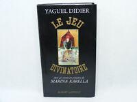 LE JEU DIVINATOIRE Yaguel Didier Livre sans carte de tarot Laffont 1991