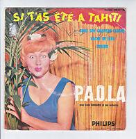 """P A O L A & Alain GORAGUER Orchestre Disque 45T 7"""" EP SI T'AS ETE A TAHITI RARE"""