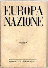 Rivista Mensile Europa Nazione Anno I N. 1 Gennaio 1951 Rarità Direttore Anfuso