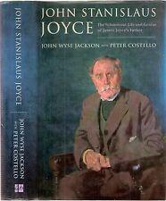 John Stanislaus Joyce, voluminous life & genius of James Joyces father, 1st 1997