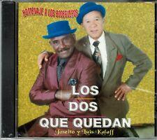 Los Dos que Quedan Joseito y Luis Kalaff   BRAND NEW SEALED  CD