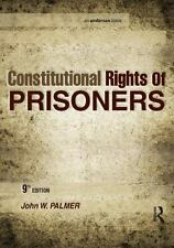 Constitutional Rights of Prisoners by John W. Palmer (2015, Hardcover,...
