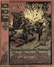 Kriege. - Gellert, Georg. Im Schlachtgetümmel des Weltkrieges. Im Granatfeuer