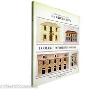 COLORE e CITTA' i colori di torino 1801-1863 Brino - Rosso idea books