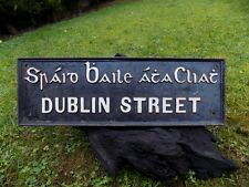 original Irish Vintage road sign for Dublin Street
