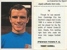 078 tommy carroll # ipswich town fc. sticker fks wonderful world of soccer 1969
