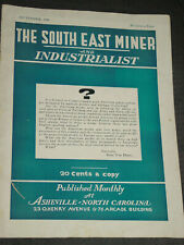 1940 The Sou 00004000 th East Miner And Industrialist, Asheville N.C. Ethical Development