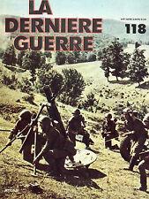 ** Fascicule la dernière guerre Atlas n°118 Sébastopol / Général Hube décroche