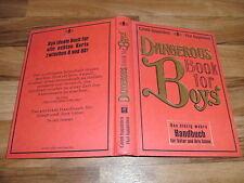 Gonn+Hal Iggulden - DANGEROUS BOOK for BOYs / Handbuch für Väter+Söhne Hardcover