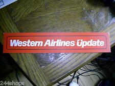 WESTERN AIRLINES - SIGN - WESTERN AIRLINES UPDATE