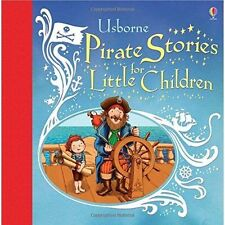 Pirate Stories for Little Children by Usborne Publishing Ltd (Hardback, 2014)