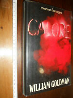 LIBRO: Calore. . William Goldman. 1986. IED.
