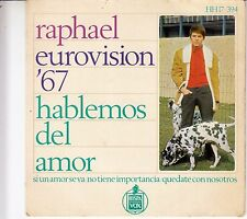 """45 T EP RAPHAEL """"HABLEMOS DEL AMOR""""  (EUROVISION 1967 / MADE IN SPAIN)"""