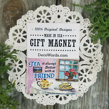 Tea is always Better with a Friend * Gift Magnet * USA * DecoWords  Party Favors