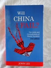 Will China Fail? by John Lee - 2nd. Edn. PBK