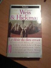 Weis & Hickman - La rose du prophète, Tome 1 : Le désir du dieu errant