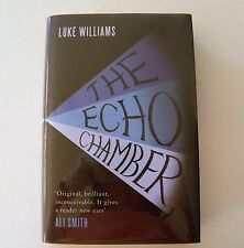 THE ECHO CHAMBER by LUKE WILLIAMS ~ SIGNED & DATED 1st/1st EDITION HB ~ Exc