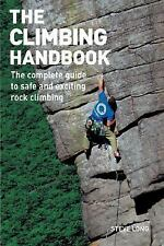 The Climbing Handbook: The Complete Guide to Safe and Exciting Rock-ExLibrary