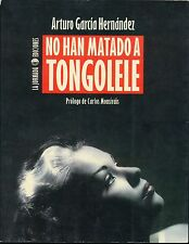 NO HAN MATADO A TONGOLELE AUTOGRAPH SIGNED BOOK VTG PHOTO ACTRESS MEXICAN FILM