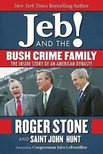 The Bush Crime Family : The Inside Story of an American Dynasty by Roger...