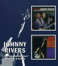 JOHNNY RIVERS - AND I KNOW YOU WANNA DANCE/WHISKY A GO-G  CD NEW!