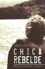 Memorias de una Chica Rebelde by Berthe Kang Louga (2013, Paperback)