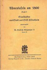 Ahnentafeln um 1800 Band 5 Sippschaften aus Stadt und Stift Hildesheim 1942
