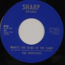 SHEPPARDS: What's the Name of the Game SOUL Sharp STOCK Near Mint 45 HEAR