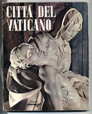 CITTA' DEL VATICANO ARTE ILLUSTRATI LORETTA SANTINI PLURIGRAF 1975
