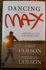Signed Charles Colson Dancing With Max 1st Hcdj vgc