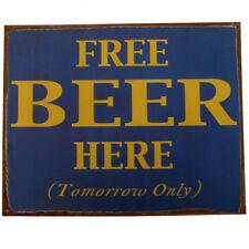 Vintage Tin Metal Free Beer Tomorrow Sign Funny Home Bar/Pub/Tavern Wall Decor